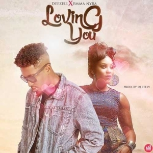 Deezell - Loving You Ft. Emma Nyra